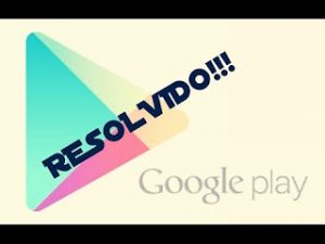 Problema Play Store: como resolver erros da play store ?