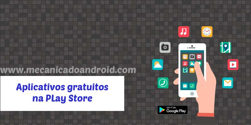 aplicativos gratuitos na Play Store