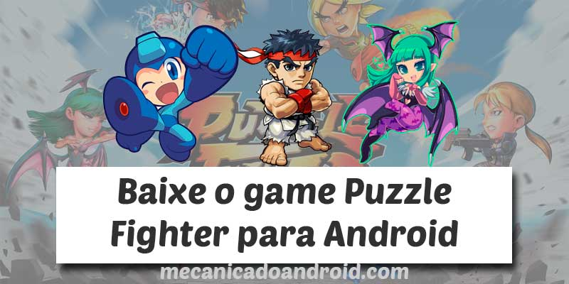 baixar puzzle fighter para android