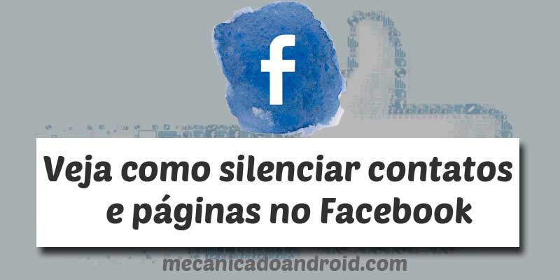 como silenciar contatos no facebook