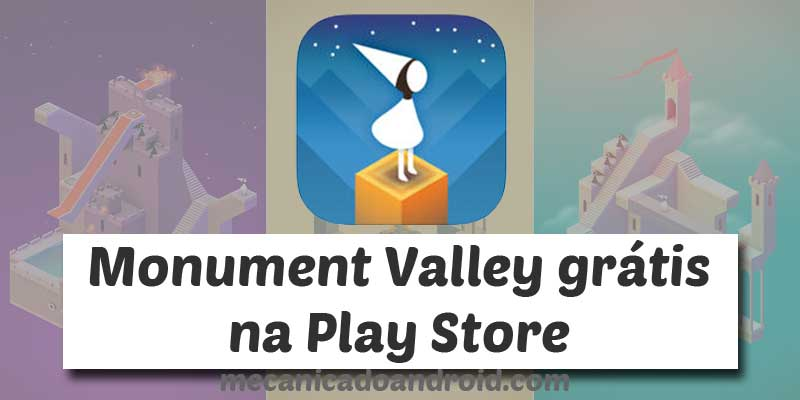 monument valley grátis na play store
