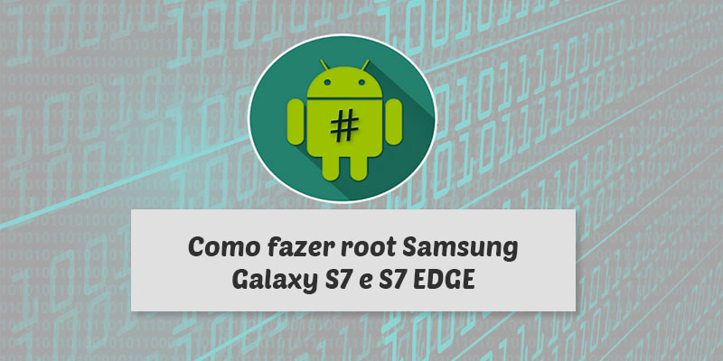 root galaxy s7 nougat exynos root galaxy s7 g930f root s7 edge exynos root s7 edge g935f root s7 edge g935f nougat