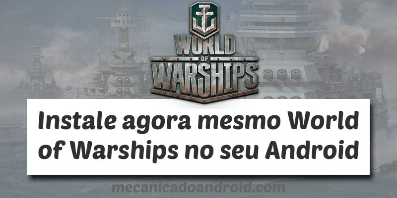 world of warships para android