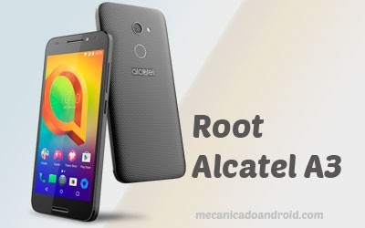 Root no Alcatel A3
