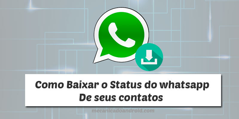 baixar ou salvar status do whatsapp