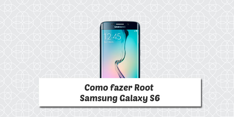 Root Samsung Galaxy S6