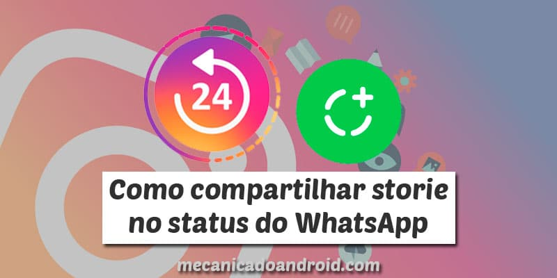 como compartilhar stories no whatsapp