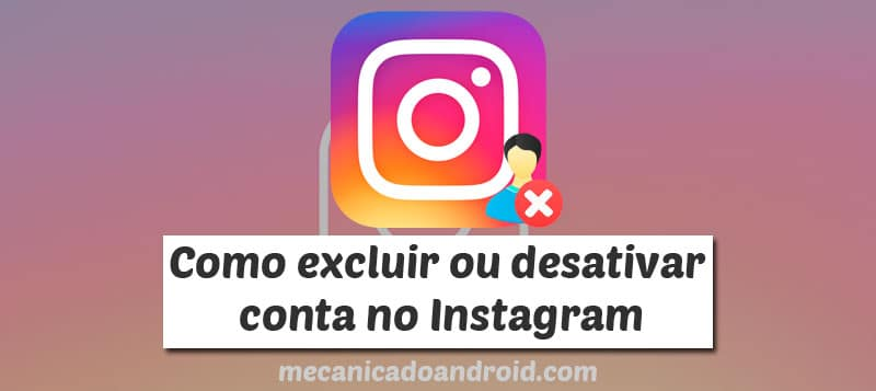 excluir conta instagram