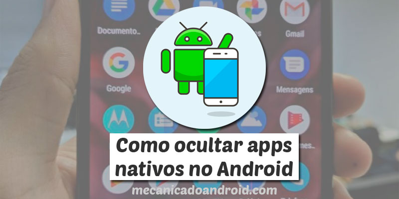 ocultar aplicativo no android