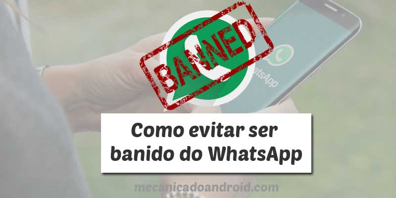 como evitar ser banido do whatsapp