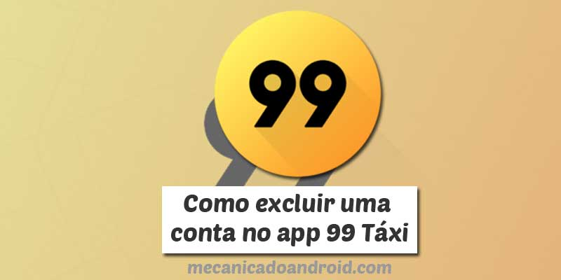como excluir conta na 99