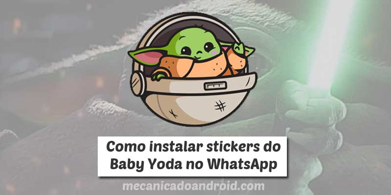 como instalar figurinhas do baby yoda no whatsapp